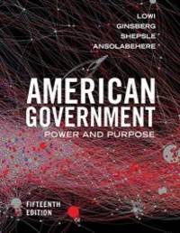 American Government: Power and Purpose (Fifteenth Edition) by Stephen Ansolabehere - 2018-12-17 - from Books Express and Biblio.com
