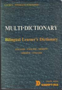 Multi-Dictionary: Bilingual Learner's Dictionary - English-English-Hebrew / Hebrew-English
