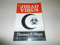 The Jihad Virus: A Novel