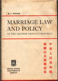 Marriage Law and Policy in the Chinese People\'s Republic