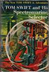 image of Tom Swift and His Spectromarine Selector (Tom Swift Number 15)