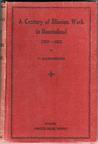 A Century of Mission Work in Basutoland (1833-1933)