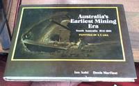 Australia's Earliest Mining Era, South Australia 1841-1851; Paintings