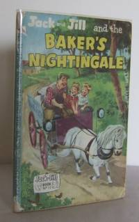 Jack and Jill and the baker's Nightingale