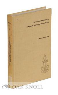 ALFRED NORTH WHITEHEAD: A PRIMARY-SECONDARY BIBLIOGRAPHY
