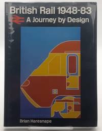 British Rail 1948-83: A Journey by Design.