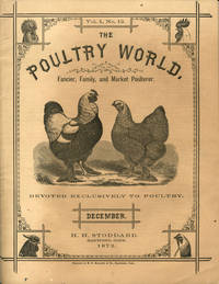 image of The Poultry World. Fancier, Family, and Market Poulterer.  Volume I, No. 12.  single issue Periodical with the advertising handbill