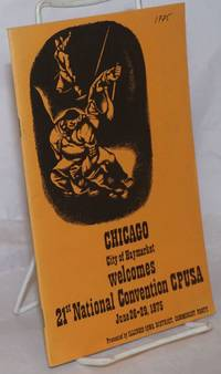 image of Working class unity; the role of  Communists in the Chicago Federation of Labor, 1919-1923