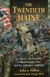 image of The Twentieth Maine: A Classic Story of Joshua Chamberlain and His Volunteer Regiment