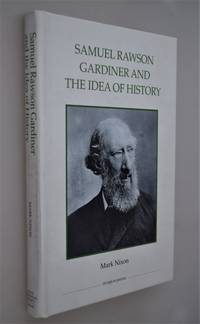 Samuel Rawson Gardiner and the idea of History