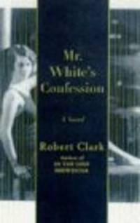 Mr White's Confession