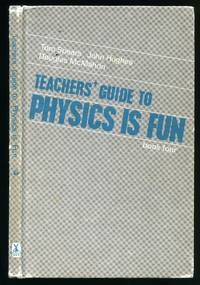 Teachers' Guide To Physics Is Fun. Book Four.