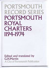Portsmouth Record Series No. 9. Portsmouth Royal Charters 1194-1974