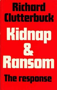 Kidnap and Ransom: The Response
