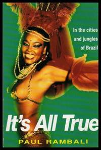 IT'S ALL TRUE - In the Cities and Jungles of Brazil