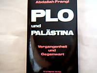 PLO und Palästina : Vergangenheit und Gegenwart.