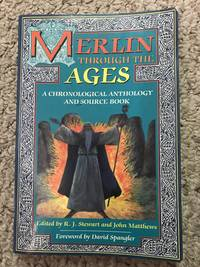 image of Merlin Through the Ages A Chronological Anthology and Source Book