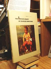 The Indian Legacy of Charles Bird King