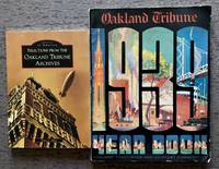Oakland Tribune, 1939 Year Book. Oakland, California and Adjacent  Communities [cover title]; together with Selections from the Oakland  Tribune Archives (Images of America Series).