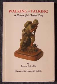 Walking-Talking: A Navajo Code Talker Story