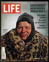 LIFE MAGAZINE December 4, 1970  Kruscheve remembers WW II