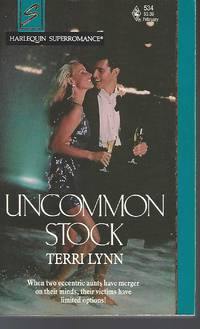 Uncommon Stock (Harlequin Superromance No. 534)