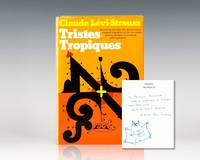 Tristes Tropiques. by  Claude Levi-Strauss - Signed First Edition - 1974 - from Raptis Rare Books (SKU: 57044)