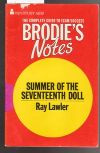 Brodie's Notes : Summer of the Seventeenth Doll By Ray Lawler