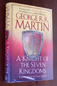 A Knight of the Seven Kingdoms (A Song of Ice and Fire) by  George R. R Martin - Hardcover - Signed Edition - 2015 - from Blue Sky Books (SKU: biblio500)