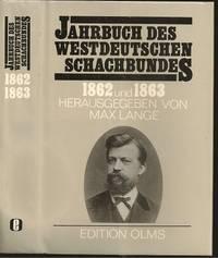 Jahrbuch des Westdeutschen Schachbundes 1862 und 1863