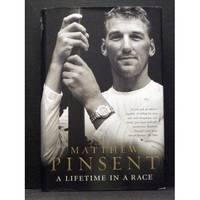 A Lifetime in a Race by Matthew Pinsent - First - - - from booksalvation and Biblio.co.uk
