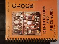 CLOCK Identification and Price Guide Book 2