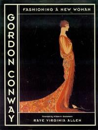 Gordon Conway: Fashioning a New Woman