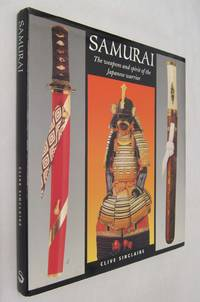 Samurai : The Weapons and Spirit of the Japenese Warrior
