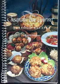 Chesapeake Bay Gourmet Seafood Recipes