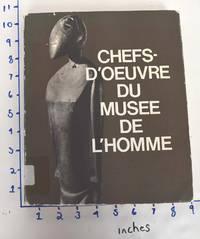 Chefs-d'Oeuvre du Musee de l'Homme
