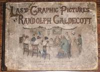 """Randolph Caldecott's Last """"Graphic"""" Pictures"""