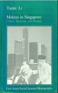 Malays in Singapore: Culture, Economy, and Ideology