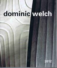 Dominic Welch Forms of Contemplation 2012 by Jenny Pery - Paperback - 2012 - from Lazy Letters Books (SKU: 027952)