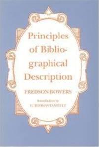 Principles of Bibliographical Description (St. Paul's Bibliographies)