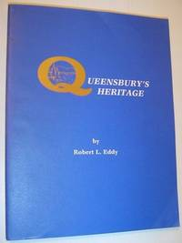 """Queensbury's Heritage: Notes and Quotes on Queensbury's History and """"Picturesque and Historic Homes of Queensbury"""""""