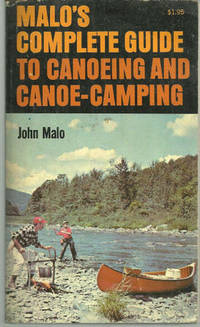 MALO'S COMPLETE GUIDE TO CANOEING AND CANOE-CAMPING, Malo, John