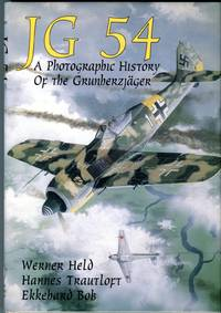 JG 54: A Photographic History of the Grunherzjager