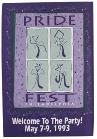 Pridefest Philadelphia: Welcome to the Party! May 7-9, 1993