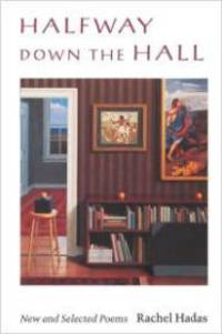 HALFWAY DOWN THE HALL: NEW AND SELECTED POEMS