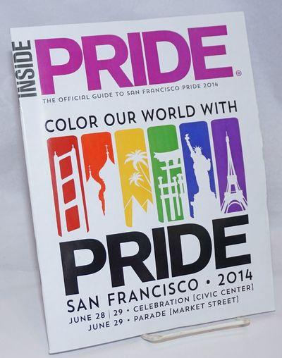 San Francisco: HAF Enterprises, 2014. Magazine. 56p., 8.5x11 inches, calendar of events, parade map,...