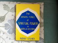 The Driving Force of Spiritual Powers in World History