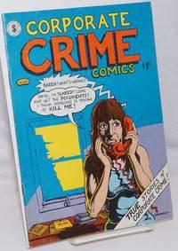 image of Corporate crime comics: true stories of corporate crime