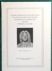 Authenkieke Bach-Portretten in Verband met het in 1894 Opgegraven Gebeente van de Thomas-Cantor