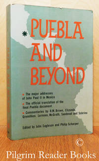 image of Puebla and Beyond; Documentation and Commentary.
